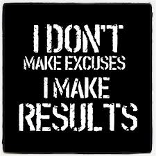No excuses Work hard